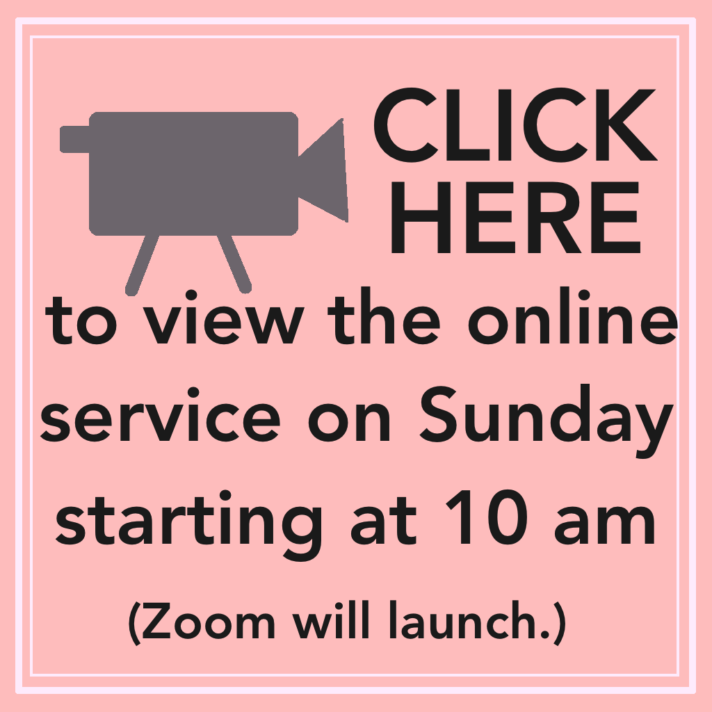 Click here to view the online worship service!